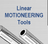 Linear MOTIONEERING Tools